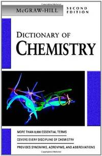Dictionary of Chemistry by McGraw-Hill - Paperback - from BEST BATES (SKU: Z0071410465Z2)