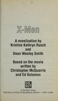 X-Men [Paperback] [Jan 01, 2000] Kristine Kathyrn Rusch and Dean Wesley Smith