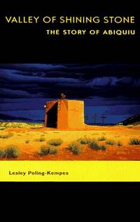 Valley of Shining Stone  The Story of Abiquiu