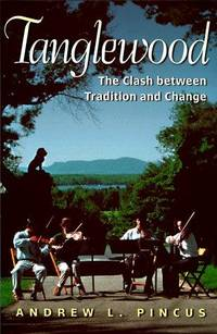 TANGLEWOOD The Clash between Tradition and Change
