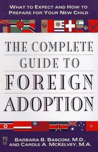 The Complete Guide to Foreign Adoption