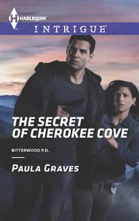 The Secret of Cherokee Cove (Bitterwood P.D.)