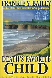 Death's Favorite Child A Silver Dagger Mystery by  Frankie Y Bailey - Paperback - AUTOGRAPHED - 2000 - from Born 2 Read Books (SKU: 43034)