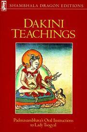 Dakini Teaching : Padmasamblhava's Oral Instructions to Lady Tsogyal
