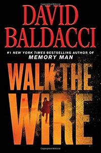 WALK THE WIRE Memory Man series, 6)