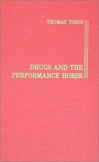 Drugs and the Performance Horse