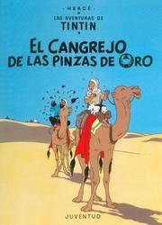 C - El cangrejo de las pinzas de oro (LAS AVENTURAS DE TINTIN CARTONE) (Spanish Edition)