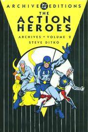 Action Heroes Archives, Vol. 2 (DC Archives Edition)