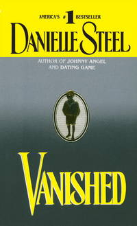 Vanished by Danielle Steel - Paperback - October 1994 - from Firefly Bookstore and Biblio.com