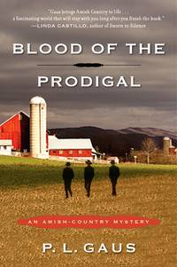 Blood of the Prodigal: An Amish-Country Mystery (