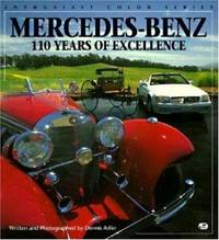 Mercedes-Benz: 110 Years of Excellence (Enthusiast Color) by  Dennis Adler - Paperback - from Better World Books  (SKU: GRP2904672)