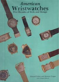 american wristwatches five decades of style and design