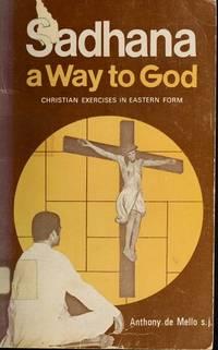 Sadhana: A Way to God