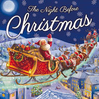 The Night Before Christmas (Picture Storybooks) by Clement  Clarke Moore - Paperback - 2016-08-08 - from Books Express and Biblio.com