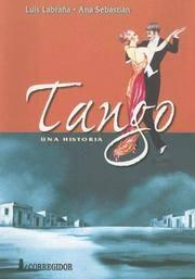 Tango: Una Historia
