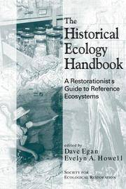 The Historical Ecology Handbook: A Restorationist's Guide To Reference Ecosystems.