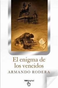 EL Enigma de los vencidos (B DE BOLSILLO) (Spanish Edition)