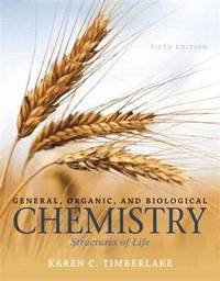 General, Organic, and Biological Chemistry: Structures of Life (5th Edition)
