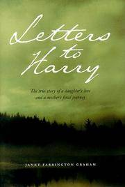 Letters to Harry: A True Story of a Daughter's Love and a Mother's Final Journey