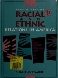 RACIAL AND ETHNIC RELATIONS IN AMERICA (FOURTH EDITION)