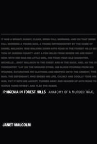 Iphigenia in Forest Hills: Anatomy of a Murder Trial
