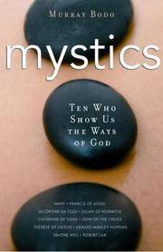 Mystics: 10 Who Show Us the Ways of God by  Murray Bodo O.F.M. - Paperback - 2007-09-17 - from Basement Seller 101 and Biblio.com