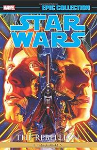 Star Wars Legends Epic Collection: The Rebellion Vol. 1 (Epic Collection: Star W