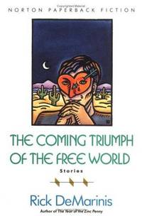 The Coming Triumph Of the Free World