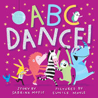 ABC Dance!: An Animal Alphabet (Hello!Lucky)