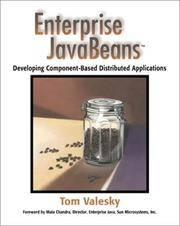 Enterprise Javabeans:  Developing Component-Based Distributed Applications