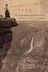 Observation Points: The Visual Poetics of National Parks by  Albert [Contributor];  Teresa [Contributor]; Boime - Paperback - 2012-04-04 - from academybooks and Biblio.com