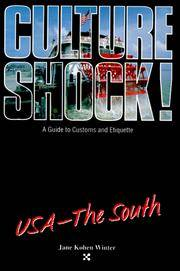 Culture Shock! A Guide to Customs and Etiquette: USA - The South