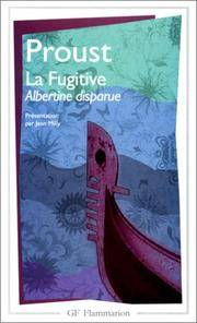 La Fugitive (Albertine Disparue) (French Edition) by  Marcel Proust - from Better World Books  and Biblio.com