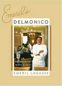 Emeril's Delmonico: A Restaurant with a Past