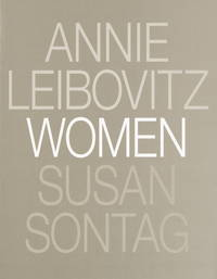 Women by  Susan Sontag Annie Leibovitz - Paperback - October 2000 - from Firefly Bookstore and Biblio.com