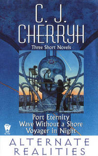 Alternate Realities: Port Eternity/Voyager in Night/Wave Without a Shore