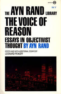 The Voice of Reason: Essays in Objectivist Thought: 5 (Meridian)