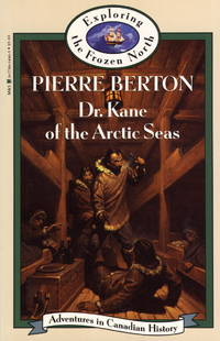 image of Dr. Kane of the Arctic Seas (Adventures in Canadian History Series)