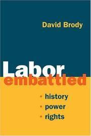 Labor Embattled