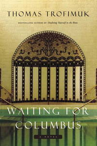 Waiting for Columbus: A Novel