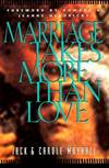 image of Marriage Takes More Than Love (LifeChange)