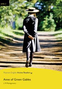 L2: Anne Green Gables Bk & M-ROM Pk (Pearson English Active Readers, Level 2)