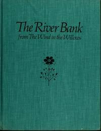 The River Bank, From the Wind In the Willows