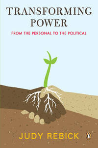 TRANSFORMING POWER: From The Personal To The Political