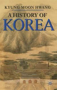 A HISTORY OF KOREA An Episodic Narrative