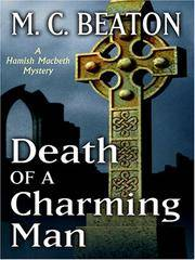 Death of a Charming Man (Hamish Macbeth Mysteries, No. 10) by M. C. Beaton - from Better World Books  and Biblio.co.uk