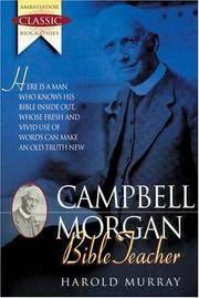 G. Campbell Morgan : Bible Teacher (Ambassador Classic Biographies)