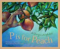 P is for Peach: A Georgia Alphabet (Alphabet Series)