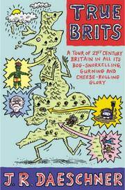 True Brits: A tour of 21st century Britain in all its bog-snorkelling, gurning and cheese-rolling...