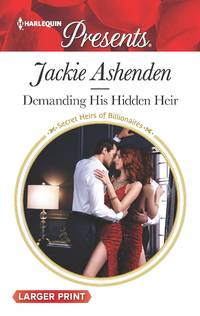 Demanding His Hidden Heir (Secret Heirs of Billionaires)